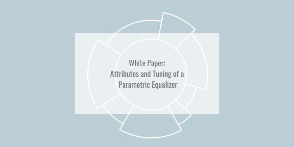 Attributes and Tuning of a Parametric Equalizer